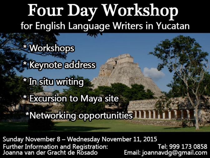 Four Day Writers' Workshop in Yucatan