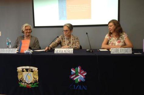 Joanna van der Gracht de Rosado and UNAM-CISAN's Dr. Silvia Núñez , Dr. Claire Joysmith